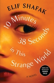 10 Minutes 38 Seconds in this Strange World *Shortlisted for the 2019 Booker Prize*